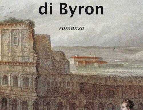 Presentazione del nuovo romanzo di Titti Preta: Sulle orme di Byron